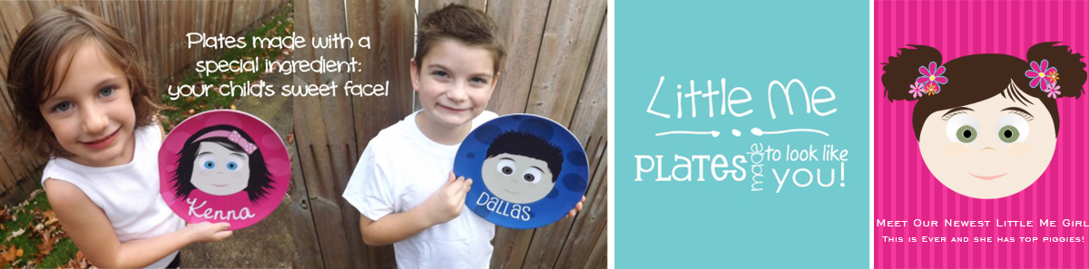 Little Me Plates, Plates made to look like your child!